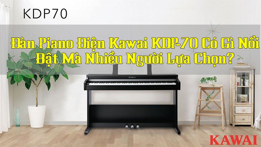 Đàn piano điện Kawai KDP-70